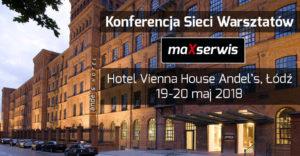 Konferencja Sieci Warsztatów MaXserwis!